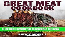 Best Seller The Great Meat Cookbook: Everything You Need to Know to Buy and Cook Today s Meat Free