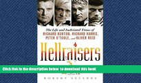Read book  Hellraisers: The Life and Inebriated Times of Richard Burton, Richard Harris, Peter O