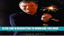 Ebook Jacques Pepin Celebrates: 200 of His Most Cherished Recipes for Memorable Meals with Family