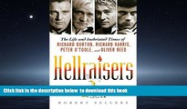 Read books  Hellraisers: The Life and Inebriated Times of Richard Burton, Richard Harris, Peter O