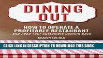 Best Seller Dining Out: How to Operate a Profitable Restaurant and Keep Your Customers Coming Back
