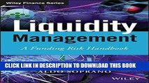 [PDF] FREE Liquidity Management: A Funding Risk Handbook (The Wiley Finance Series) [Download]