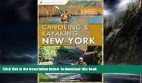 Best books  Canoeing and Kayaking New York (Canoe and Kayak Series) [DOWNLOAD] ONLINE