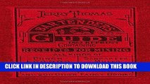 Best Seller Jerry Thomas Bartenders Guide 1862 Reprint: How to Mix Drinks, or the Bon Vivant s