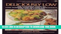 Best Seller Deliciously Low  Low-Sodium, Low-Fat, Low-Cholesterol, Low-Sugar Cooking (Plume) Free