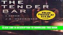 [PDF] The Tender Bar: A Memoir Full Collection