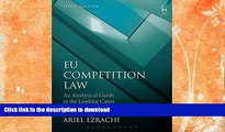 FAVORITE BOOK  EU Competition Law: An Analytical Guide to the Leading Cases (Fifth Edition) FULL
