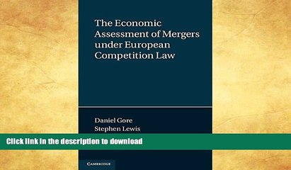 EBOOK ONLINE  The Economic Assessment of Mergers under European Competition Law (Law