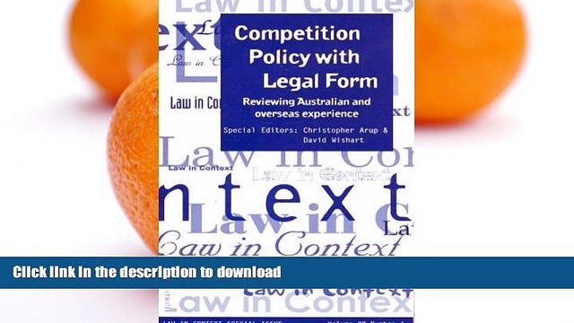 READ BOOK  Competition Policy with Legal Form: Reviewing Australian   Overseas Experience (Law in