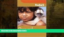 Buy  Fodor s Brazil, 3rd Edition (Fodor s Gold Guides) Fodor s  Book