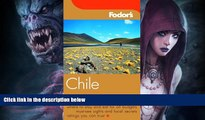 Buy  Fodor s Chile, 2nd Edition (Fodor s Gold Guides) Fodor s  Book