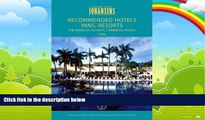 Not Available Conde Nast Johansens Recommended Hotels, Inns, Resorts   Spas: the Americas,
