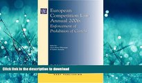 READ BOOK  European Competition Law Annual 2006: Enforcement of Prohibition of Cartels  BOOK