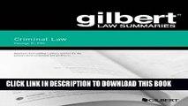 PDF Gilbert Law Summary on Criminal Law (Gilbert Law Summaries) Popular Online