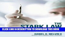 PDF The Stark Law Explained: A Comprehensive Guide for the Health Care Industry, Attorneys and