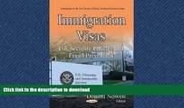 READ  Immigration Visas: U.S. Security Policies and Fraud Prevention (Immigration in the 21st