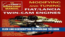 Read Now Modifying and Tuning Fiat/Lancia Twin-Cam Engines (Technical (including tuning
