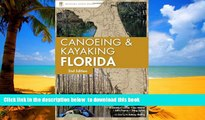 GET PDFbooks  Canoeing and Kayaking Florida (Canoe and Kayak Series) BOOK ONLINE