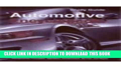 Read Now Automotive Encyclopedia (Goodheart-Wilcox Automotive Encyclopedia: Fundamental