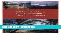 [Download] The Complete Guide to Offshore Residency, Dual Citizenship and Second Passports