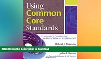 FAVORITE BOOK  Using Common Core Standards to Enhance Classroom Instruction   Assessment FULL