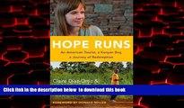 Best books  Hope Runs: An American Tourist, a Kenyan Boy, a Journey of Redemption BOOK ONLINE