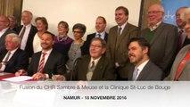 Fusion officielle du CHR de Namur, du CHR d'Auvelais et de la Clinique Saint-Luc de Bouge
