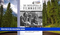 Fresh eBook  The Encyclopedia of Filmmakers, 2-Volume Set (Library of Great Filmmakers)