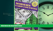 FULL ONLINE  Modern Card Counting: Modern Blackjack card counting techniques and systems for