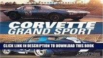 Best Seller Corvette Grand Sport (Motorbooks Classic) Free Read