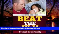 Read book  Beat the Flu: Protect Yourself and Your Family From Swine Flu, Bird Flu, Pandemic Flu