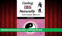 Read book  Curing IBS Naturally with Chinese Medicine BOOOK ONLINE