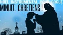 MMF - Minuit, Chrétiens ! - Noël instrumental pour orgue