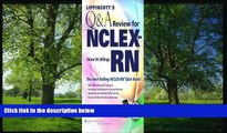 Enjoyed Read Lippincott s Q A Review for NCLEX-RN® (Lippincott s Review for Nclex-Rn) 10th