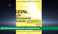 Best book  Living with Rheumatoid Arthritis (A Johns Hopkins Press Health Book) BOOOK ONLINE
