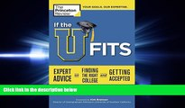 Fresh eBook  If the U Fits: Expert Advice on Finding the Right College and Getting Accepted
