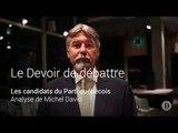 Le débat du PQ: L'analyse de Michel David