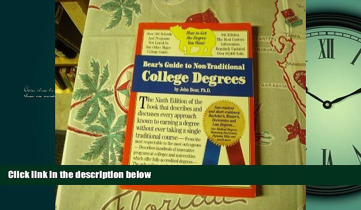 Online eBook  Bear s Guide to Non-Traditional College Degrees (Bear s Guide to Earning Degrees by