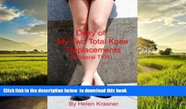 Read books  Diary of my Two Total Knee Replacements (Bilateral TKR) READ ONLINE