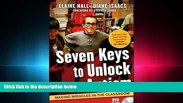 READ book  Seven Keys to Unlock Autism: Making Miracles in the Classroom  FREE BOOOK ONLINE