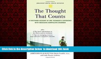 Read books  The Thought that Counts: A Firsthand Account of One Teenager s Experience with