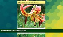 Buy NOW #A# A Field Guide to Wildflowers of the Sandhills Region: North Carolina, South Carolina,