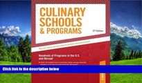 Choose Book Culinary Schools   Programs: Hundred of Programs in the U.S and Abroad (Peterson s