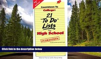 READ book  Countdown to College: 21 To Do Lists for High School: Step-By-Step Strategies for 9th,