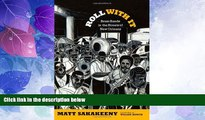 #A# Roll With It: Brass Bands in the Streets of New Orleans (Refiguring American Music)  Epub