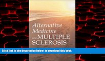 liberty books  Alternative Medicine and Multiple Sclerosis READ ONLINE