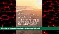 GET PDFbooks  Alternative Medicine and Multiple Sclerosis READ ONLINE