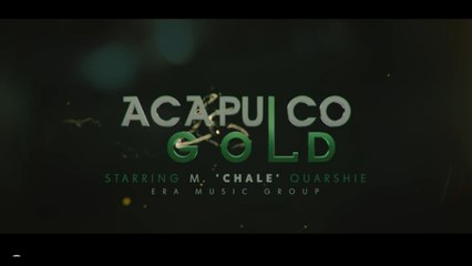 Chale - ACAPULCO GOLD