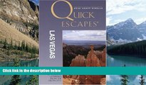 Buy NOW  Quick Escapes Las Vegas: 25 Weekend Getaways from the Neon City (Quick Escapes Series)