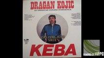 Dragan Kojic Keba - Da me ljubis - (Audio 1987)